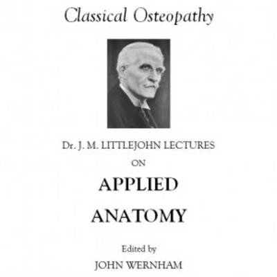 Dr J. Martin Littlejohn Lectures on Applied Anatomy (Paperback)