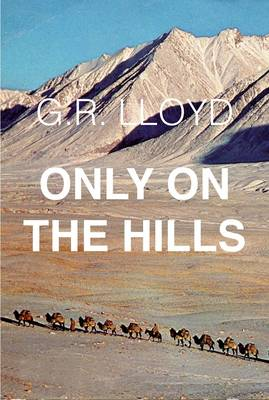 Only on the Hills (Paperback)