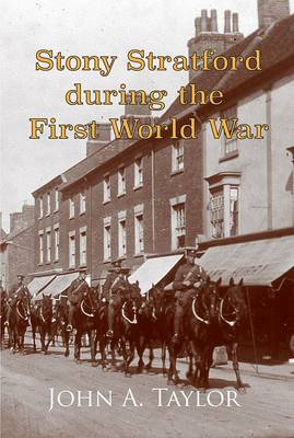 Stony Stratford During the First World War (Paperback)