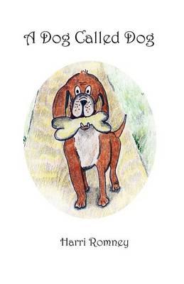 A Dog Called Dog (Paperback)