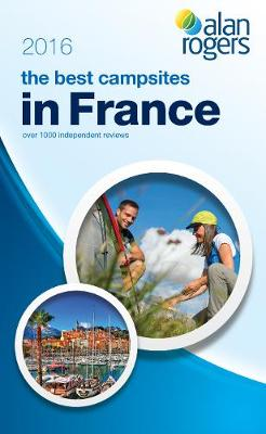 Best Campsites in France 2016 (Paperback)