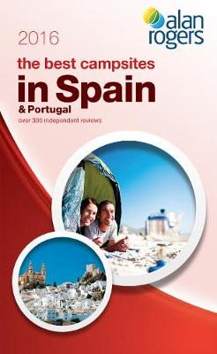 Best Campsites in Spain & Portugal 2016 (Paperback)