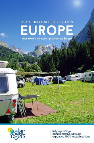 Alan Rogers Selected Sites in Europe: Over 400 of the best campsites across Europe 2020 (Paperback)