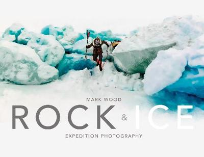 Rock and Ice (Hardback)