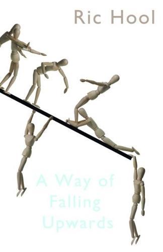 Way of Falling Upwards, A (Paperback)
