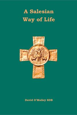 A Salesian Way of Life (Paperback)