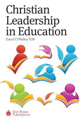 Christian Leadership in Education (Paperback)