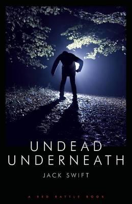 Undead Underneath (Paperback)