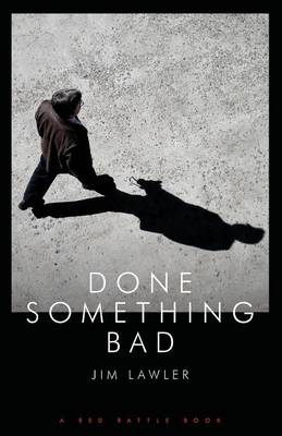 Done Something Bad (Paperback)