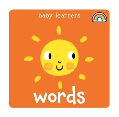Baby Learners - Words - Baby Learners (Hardback)
