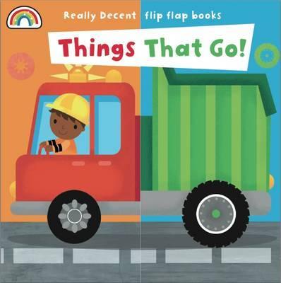 Flip Flap - Things That Go - Flip Flaps (Board book)