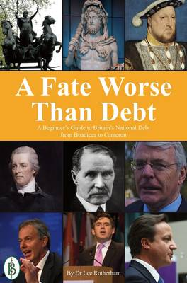 A Fate Worse Than Debt (Paperback)