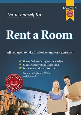 Rent a Room Kit: All You Need to Take in a Lodger and Earn Extra Cash