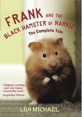 Frank and the Black Hamster of Narkiz: The Complete Tale (Paperback)