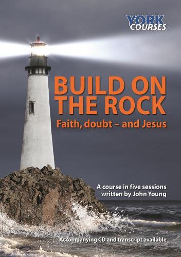 Build on the Rock Transcript: Faith, Doubt - and Jesus