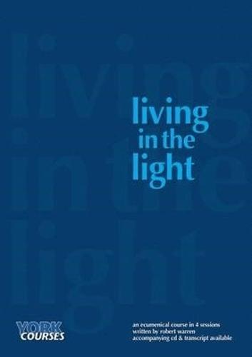 Living in the Light (Paperback)