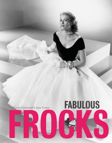 Fabulous Frocks NEW EDITION (Hardback)