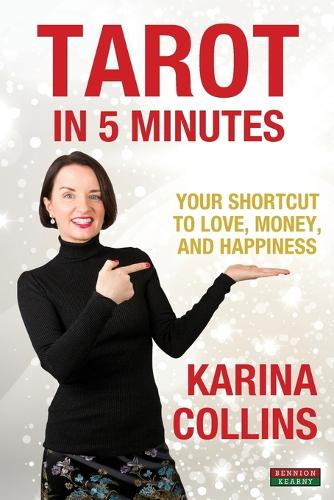 Tarot in 5 Minutes: Your Shortcut to Love, Money, and Happiness (Paperback)