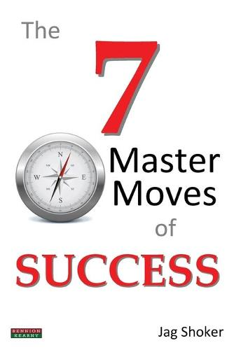 The 7 Master Moves of Success (Paperback)
