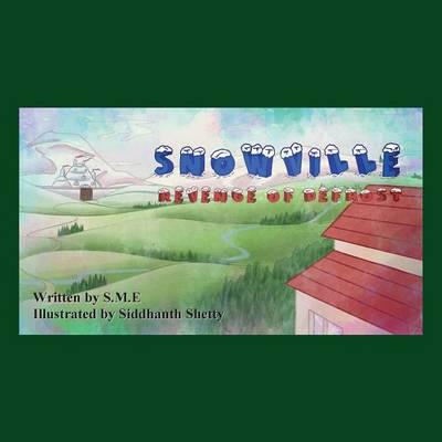 Snowville - Revenge of Defrost (Paperback)