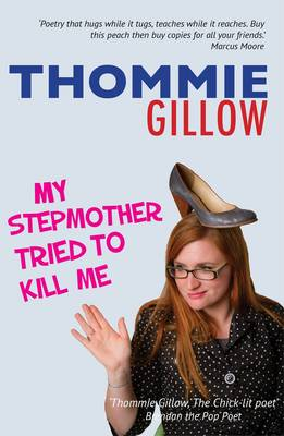 My Stepmother Tried to Kill Me (Paperback)