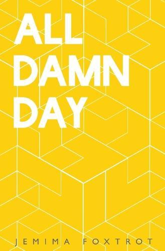 All Damn Day (Paperback)