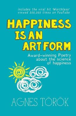 Happiness is an Art Form (Paperback)