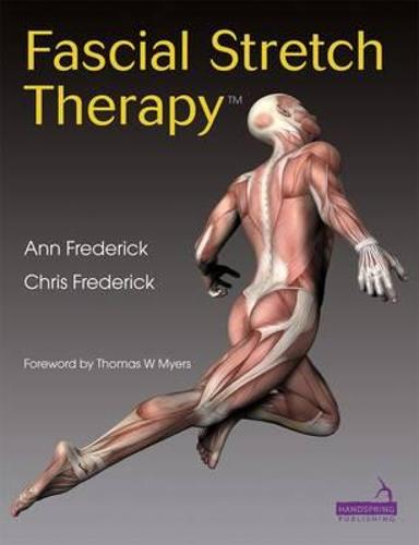 Fascial Stretch Therapy (Paperback)