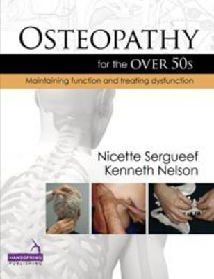 Osteopathy for the Over 50s: Maintaining Function and Treating Dysfunction (Hardback)