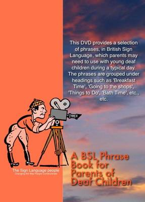 A BSL Phrase Book for Parents of Deaf Children (DVD)