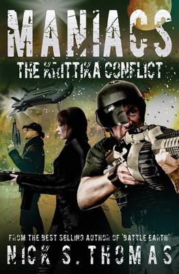 Maniacs: The Krittika Conflict (Paperback)