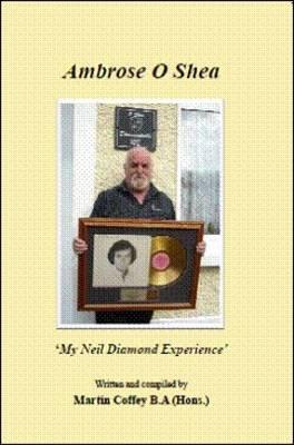 Ambrose O'Shea My Neil Diamond Experience (Paperback)