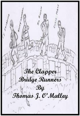 The Clapper Bridge Runners (Paperback)