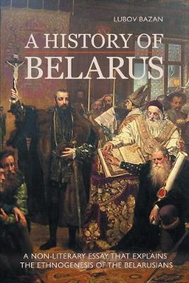 A History of Belarus (Paperback)