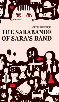 The Sarabande of Sara's Band (Hardback)
