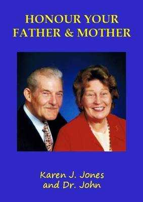 Honour Your Father and Mother - Commandments (Paperback)