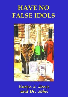 Have No False Idols - Commandments (Paperback)