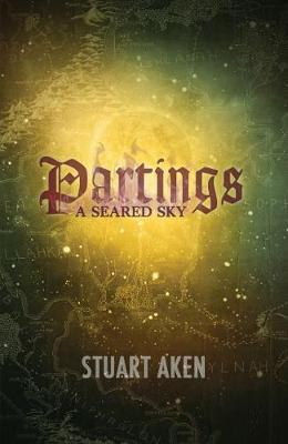 Partings - A Seared Sky 2 (Paperback)