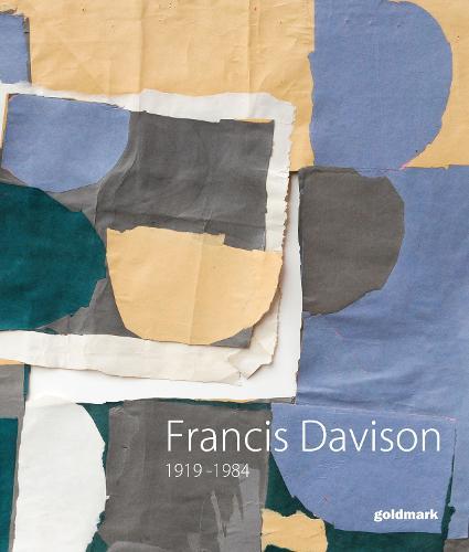 Francis Davison: Exhibition 2013 (Paperback)