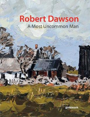 Robert Dawson - A Most Uncommon Man (Paperback)