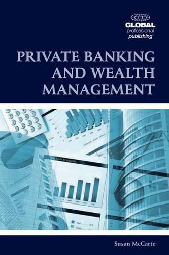 Private Banking and Wealth Management (Paperback)