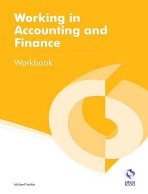 Working in Accounting and Finance Workbook - AAT Accounting - Level 2 Certificate in Accounting (Paperback)