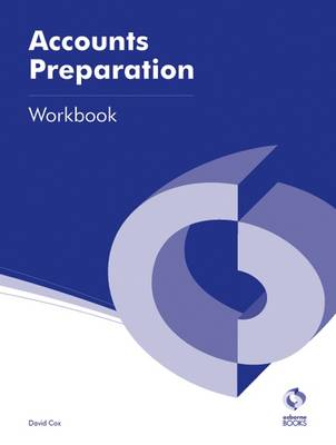 Accounts Preparation Workbook - AAT Accounting - Level 3 Diploma in Accounting (Paperback)