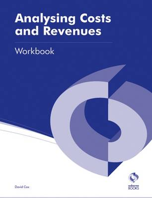 Analysing Costs and Revenues Workbook - AAT Accounting - Level 3 Diploma in Accounting (Paperback)