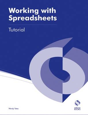 Working with Spreadsheets Tutorial - AAT Accounting - Level 3 Diploma in Accounting (Paperback)