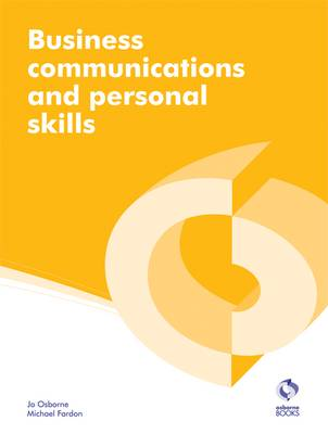 Business Communications and Personal Skills - AAT Accounting - Level 2 Diploma in Accounting and Business (Paperback)