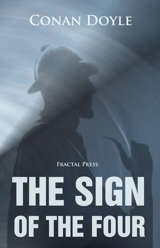 The Sign of the Four - Sherlock Holmes (Paperback)
