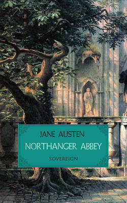 Northanger Abbey - Timeless Classics (Paperback)