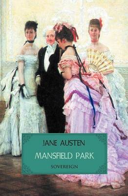Mansfield Park - Timeless Classics (Paperback)