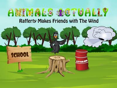 Rafferty Makes Friends With The Wind: Book R - Animals Actually A-Z (Paperback)